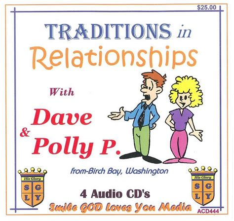 relationship traditions traditions in relationships with dave and polly p cd
