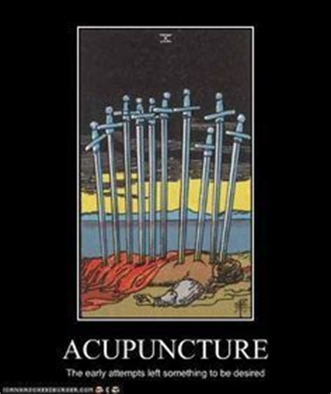 Acupuncture Meme - 1000 images about divinational humor on pinterest tarot