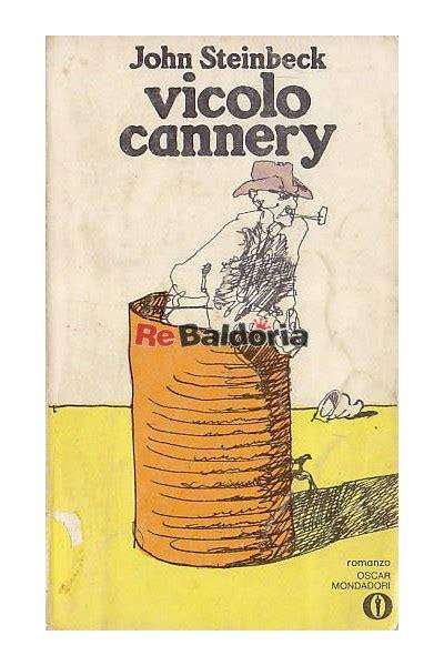 libro vicolo cannery vicolo cannery cannery row john steinbeck bompiani libreria re baldoria