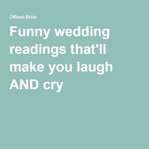 Wedding Ceremony Humor by The 25 Best Ideas About Wedding Readings On