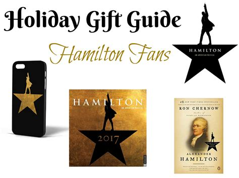 gifts for hamilton fans holiday gift guide for hamilton fans r we there yet mom