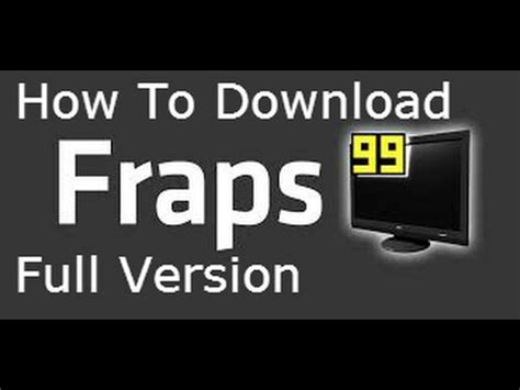 full unlocked version of fraps how to download fraps full version for free youtube