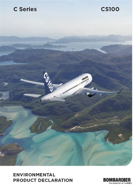 design for environment bombardier bombardier cs100 aircraft receives the first environmental
