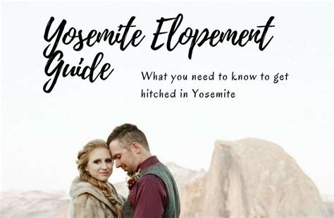 The Guide To Eloping by Our Yosemite Elopement Guide Photography