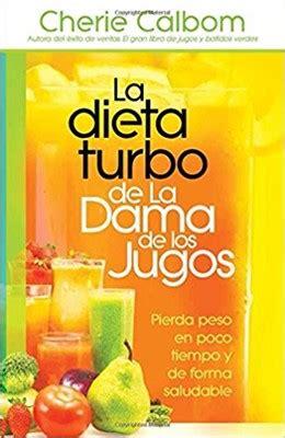 la dieta turbo de 1621369668 la dieta turbo de la dama de los jugos pierda peso en poco tiempo y de forma saludable