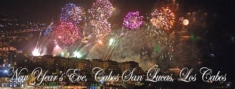 new year celebration in new year s 2015 in cabo san lucas los cabos los