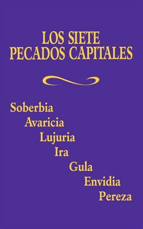 los siete pecados capitales the seven deadly sins paperback
