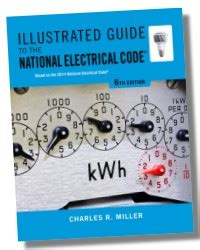 Illustrated Guide To The National Electrical Code 7e 2017