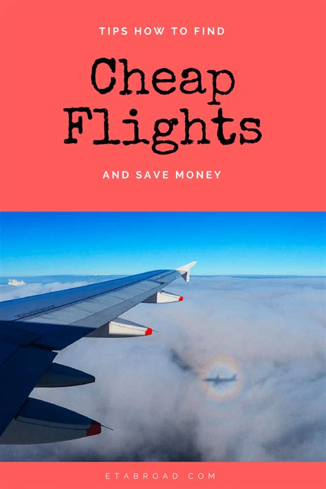 how on to find cheap flights and save money e t abroad
