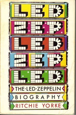 biography of led zeppelin book the led zeppelin biography by ritchie yorke reviews