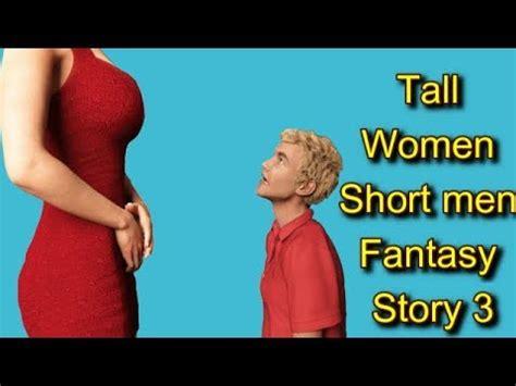 short men mgtow youtube tall women short men fantasy story 3 youtube