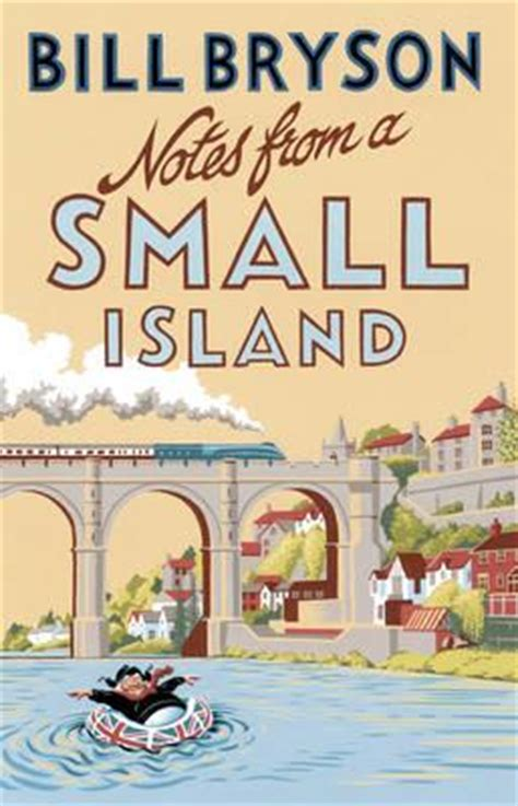 notes from a small notes from a small island bill bryson 9781784161194