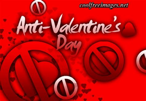 anti valentines best anti s day images and comments