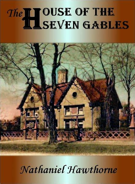 the house of the seven gables book the house of seven gables by nathaniel hawthorne paperback barnes noble 174
