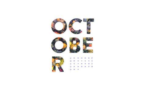 Calendar October 2017 Wallpaper October 2017 Desktop Calendar Wallpaper Paper Leaf