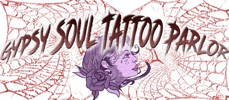 gypsy tattoo parlor soul soul is