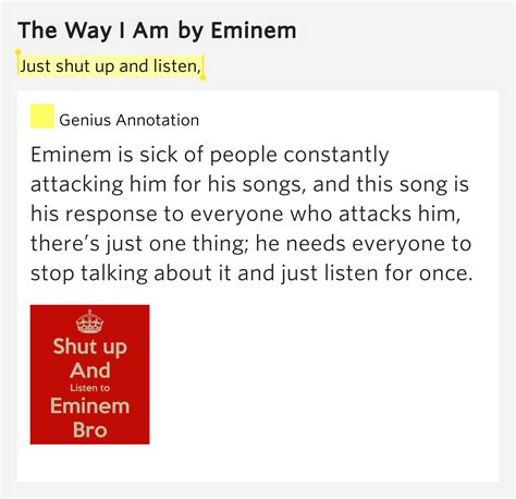 Eminem Wants To Shut Up Hollyscoop by Just Shut Up And Listen The Way I Am Lyrics Meaning