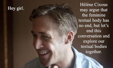 Ryan Gosling Feminist Memes - ryan gosling teacher meme memes