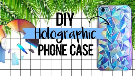 Diy Holographic Phone Case