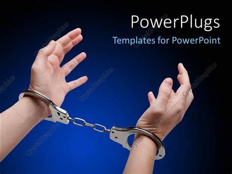 Powerpoint Template Police Law Steel Handcuffs Arrest Criminals Human Hands Over Dark Murder Powerpoint Template