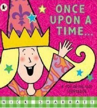once upon einstein books once upon a time by nick sharratt reviews discussion