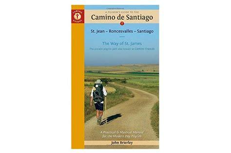 Camino De Santiago Gifts by Best Gifts For The Camino De Santiago Pilgrim