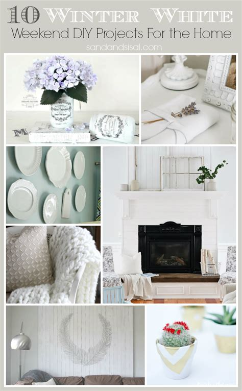 weekend diy home projects winter white diy projects sand and sisal