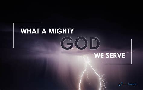 what a what a mighty god we serve we shall overcome