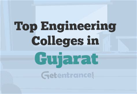 Government Mba Colleges In Gujarat by Top Colleges In Gujarat 2016 2017 Getentrance