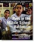 fires in the middle school bathroom student voices how teachers can help us do our best