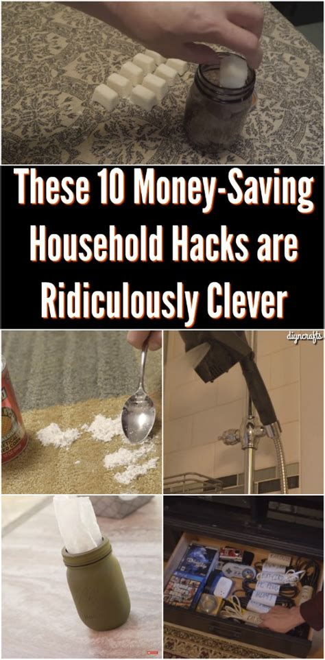 household hacks these 10 money saving household hacks are ridiculously clever diy crafts