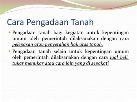 Buku Implementasi Prinsip Kepentingan Umum Dalam Pengadaan Tanah Untu ppt materi 11 pengadaan tanah powerpoint presentation id 4441234