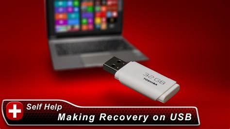 toshiba how to create system recovery media on a usb flash drive with a windows 8 laptop
