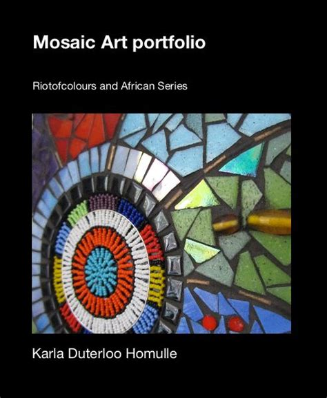 mosaic picture book mosaic portfolio by karla duterloo homulle