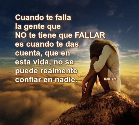 el amor no falla fallan las personas que no saben amar cuando te falla la gente que no te tiene que fallar es