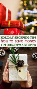 how to save money on christmas presents 10 shopping tips how to save money buying gifts