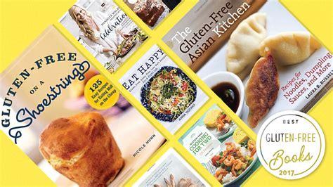 the ultimate gluten free cookbook gluten free recipes for gluten sensitivities books best gluten free cookbooks of 2017