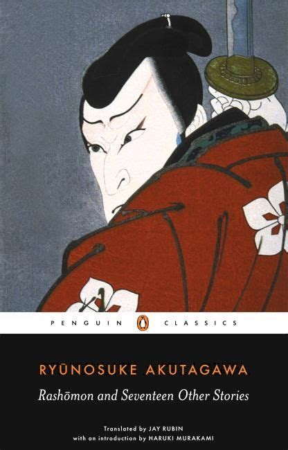 rashomon and other stories b00n27uflm ryunosuke akutagawa rashomon and other stories penguin classics 9780140449709 on