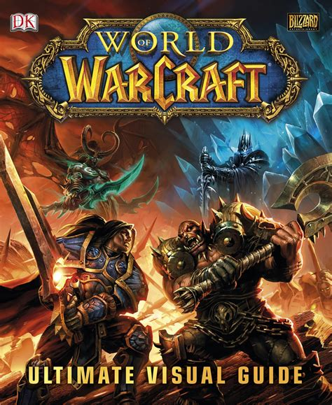 world of warcraft the ultimate visual guide now on sale world of warcraft