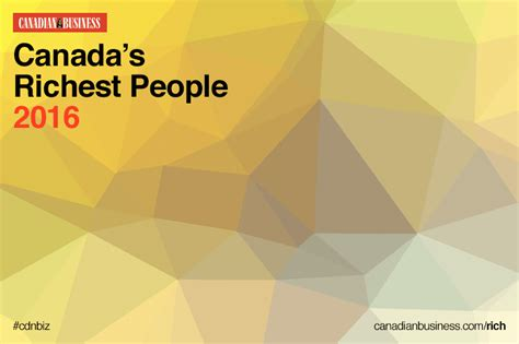 Is It Worth Getting An Mba In Canada by Canada S Richest The Complete Top 100 Ranking