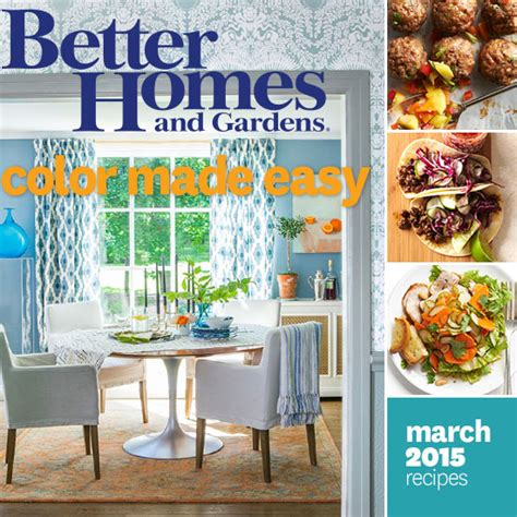better homes and gardens gardening better homes and gardens march 2015 recipes