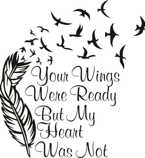 your wings were ready but my heart was not svg cuttable