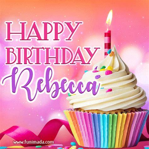 happy birthday gifs  rebecca   funimadacom