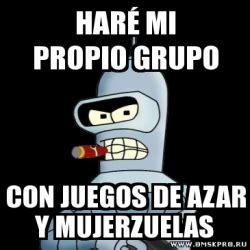 Meme Generator Bender - meme personalizado har 233 mi propio grupo con juegos de