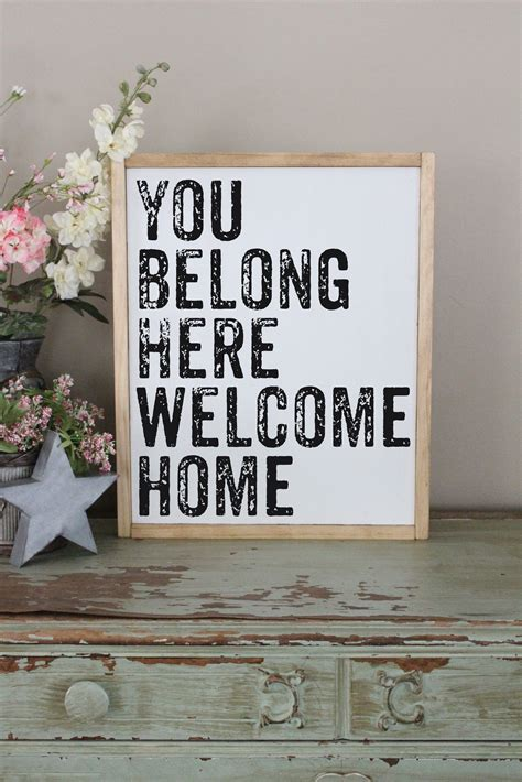 dream home source com you belong here welcome home sign crafty mama gifts