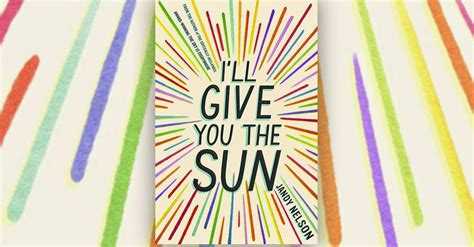 ill give you the 1406326496 i ll give you the sun first look at one of fall s most anticipated ya books