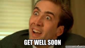 Get Well Meme - get well soon meme 28 images get well soon and stay