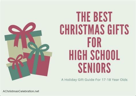 the best christmas gifts for high school seniors 2017