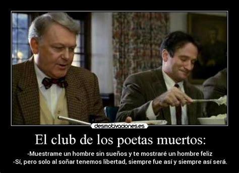 el club de las filosof 237 a el club de los poetas muertos