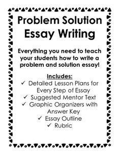 Problem Solution Essay Sles Exles 1000 ideas about problem solution essay on